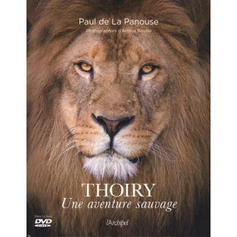 Livre «Thoiry Une aventure sauvage» de Paul de La Panouse
